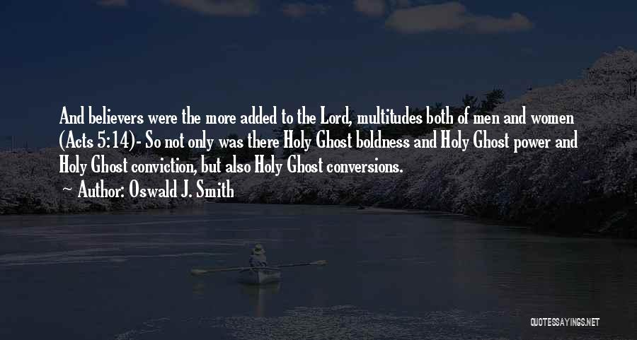 Power Boldness Quotes By Oswald J. Smith