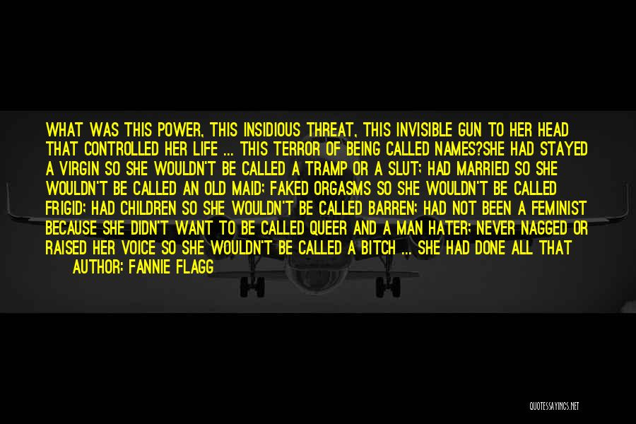 Power In Invisible Man Quotes By Fannie Flagg
