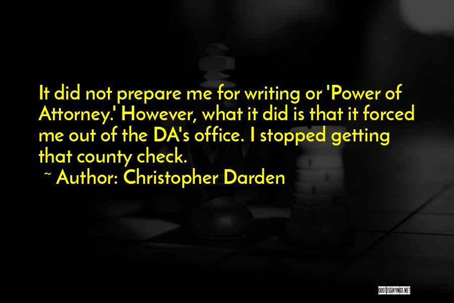 Power Of Attorney Quotes By Christopher Darden
