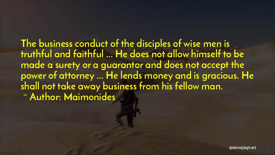 Power Of Attorney Quotes By Maimonides