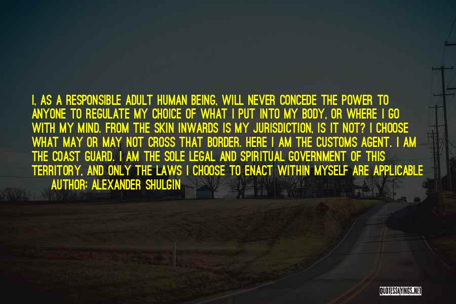Power Of Human Mind Quotes By Alexander Shulgin