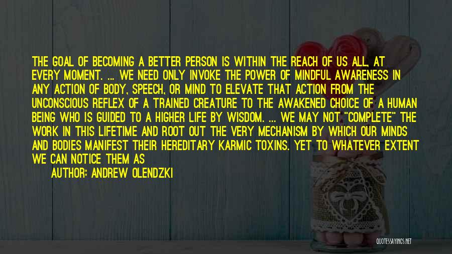 Power Of Human Mind Quotes By Andrew Olendzki