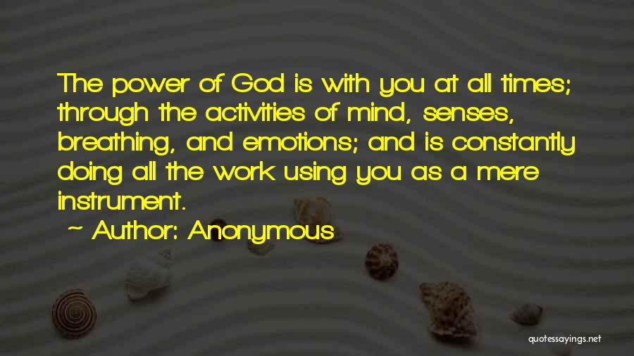 Power Of Human Mind Quotes By Anonymous