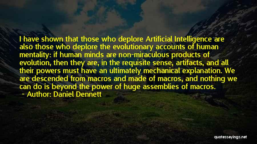 Power Of Human Mind Quotes By Daniel Dennett