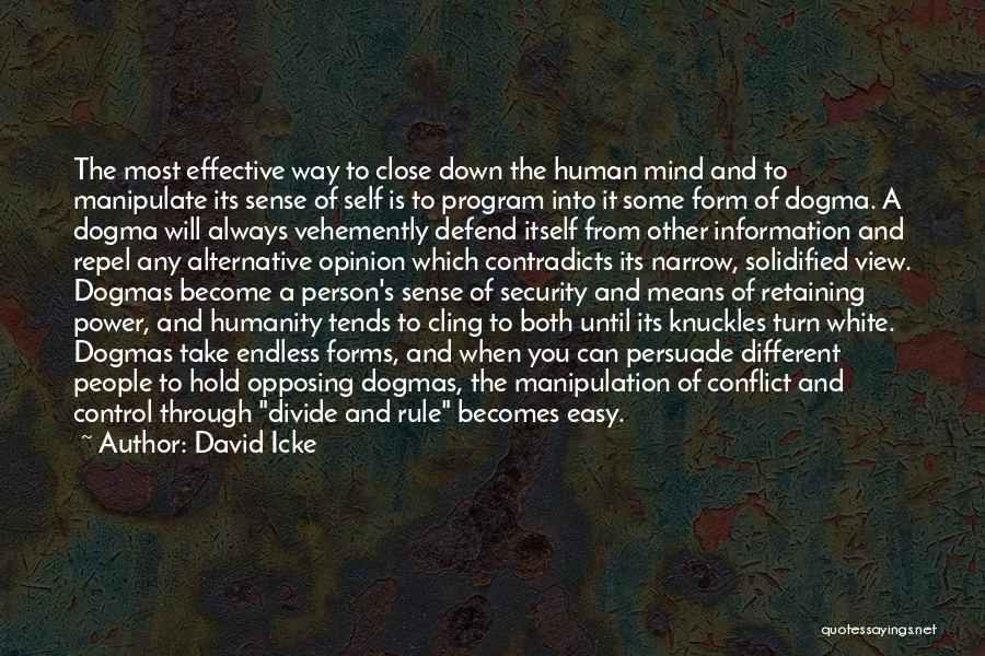 Power Of Human Mind Quotes By David Icke
