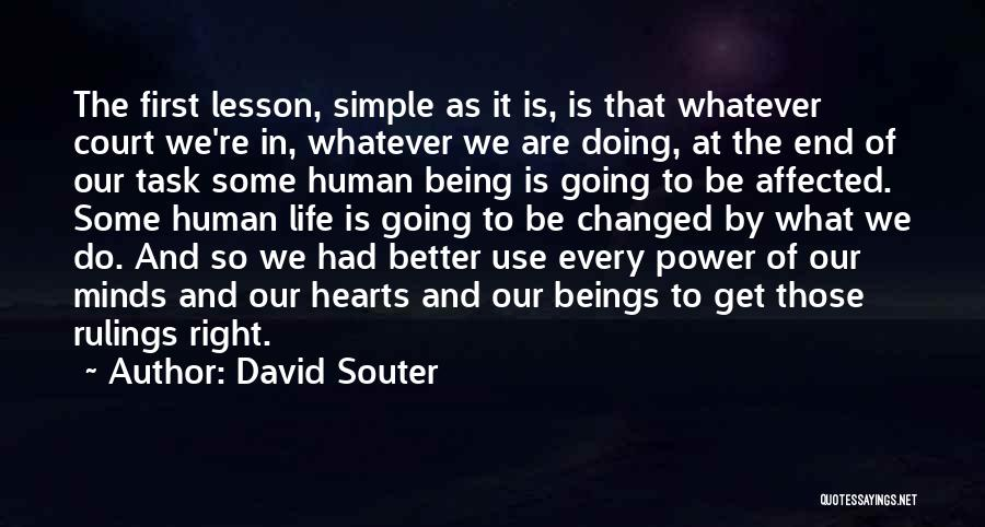 Power Of Human Mind Quotes By David Souter