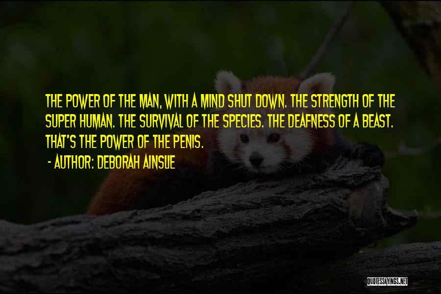 Power Of Human Mind Quotes By Deborah Ainslie