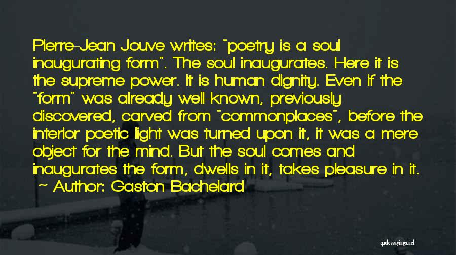 Power Of Human Mind Quotes By Gaston Bachelard