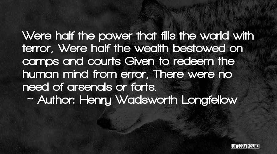 Power Of Human Mind Quotes By Henry Wadsworth Longfellow