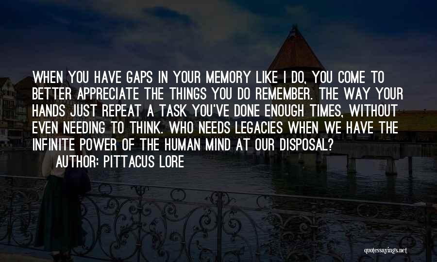 Power Of Human Mind Quotes By Pittacus Lore