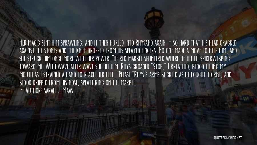 Power Of Human Mind Quotes By Sarah J. Maas