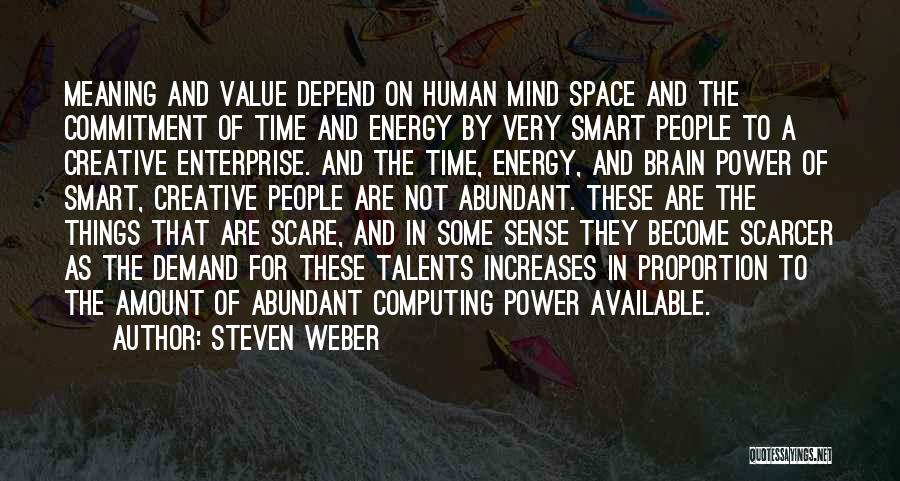Power Of Human Mind Quotes By Steven Weber