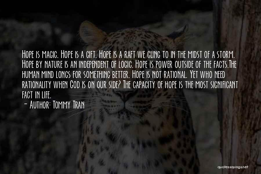 Power Of Human Mind Quotes By Tommy Tran