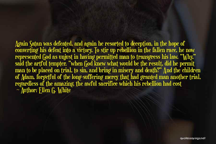 Power Of Law Quotes By Ellen G. White