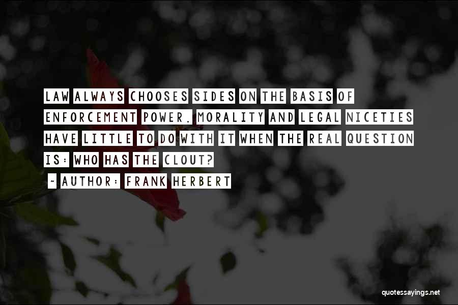 Power Of Law Quotes By Frank Herbert