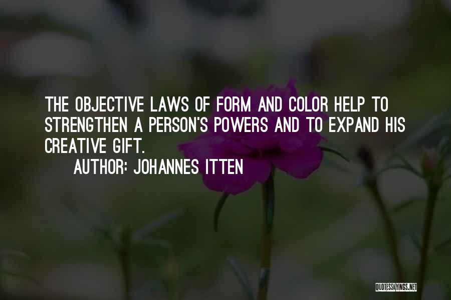 Power Of Law Quotes By Johannes Itten