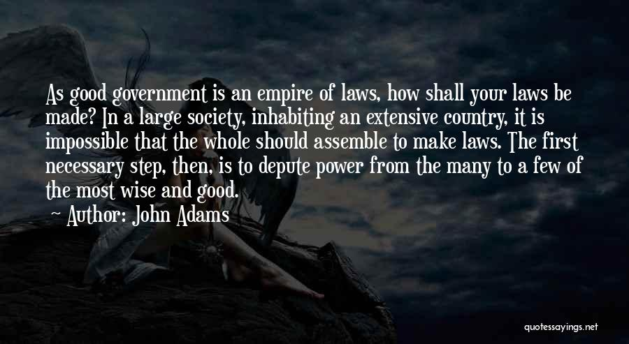 Power Of Law Quotes By John Adams