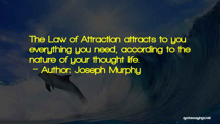 Power Of Law Quotes By Joseph Murphy