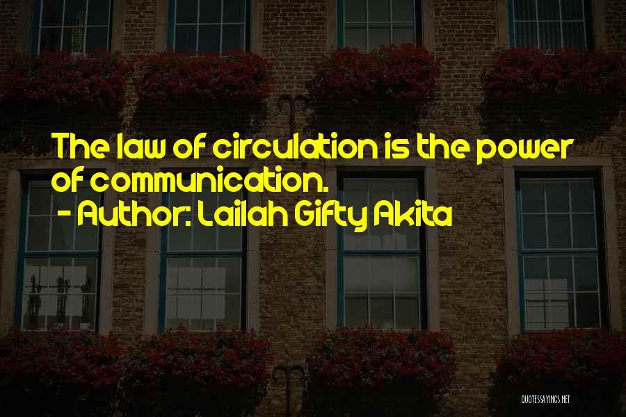 Power Of Law Quotes By Lailah Gifty Akita