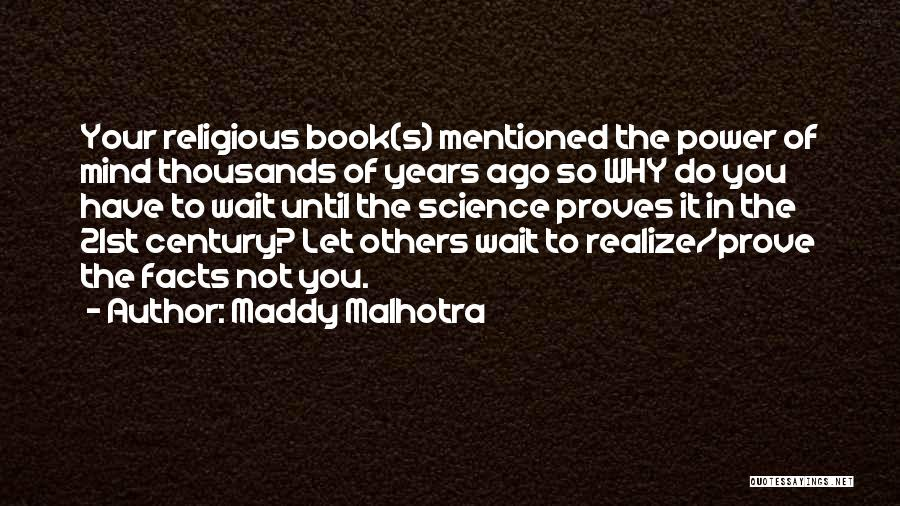Power Of Law Quotes By Maddy Malhotra