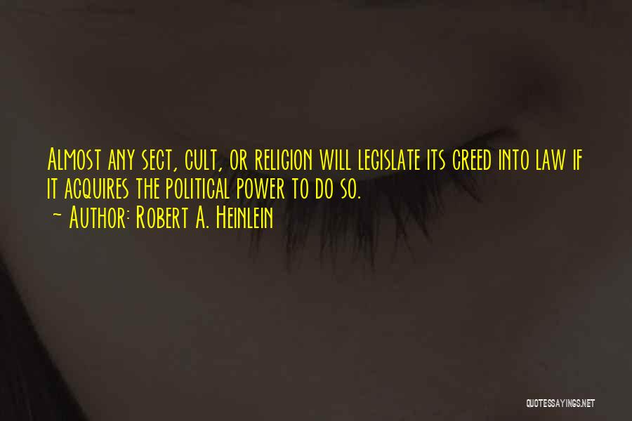 Power Of Law Quotes By Robert A. Heinlein