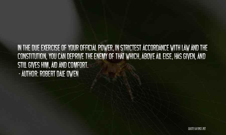 Power Of Law Quotes By Robert Dale Owen