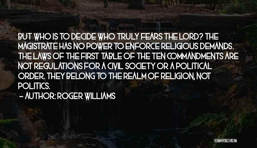 Power Of Law Quotes By Roger Williams