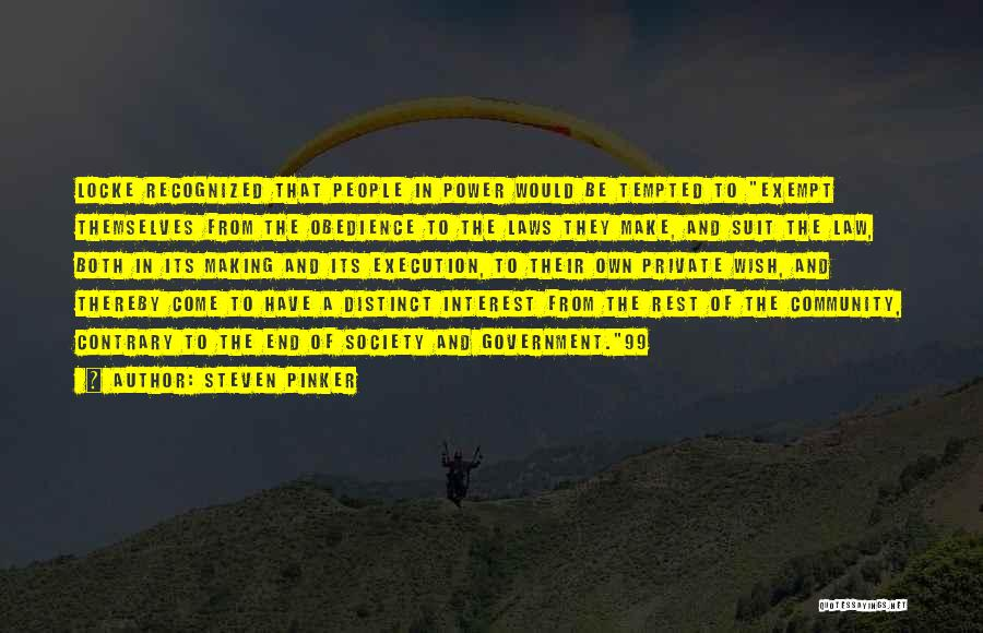 Power Of Law Quotes By Steven Pinker