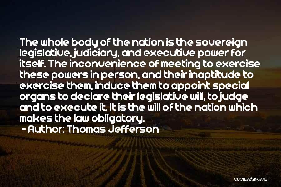 Power Of Law Quotes By Thomas Jefferson