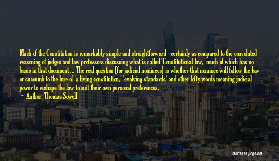 Power Of Law Quotes By Thomas Sowell