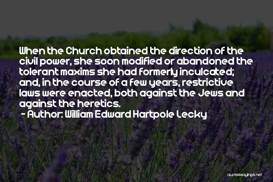 Power Of Law Quotes By William Edward Hartpole Lecky