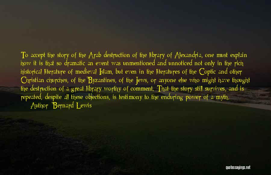 Power Of Myth Quotes By Bernard Lewis