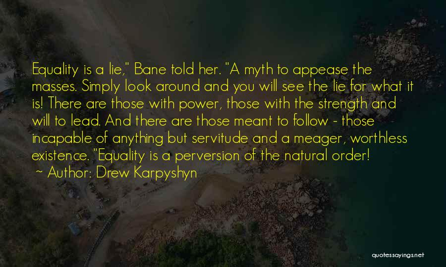 Power Of Myth Quotes By Drew Karpyshyn