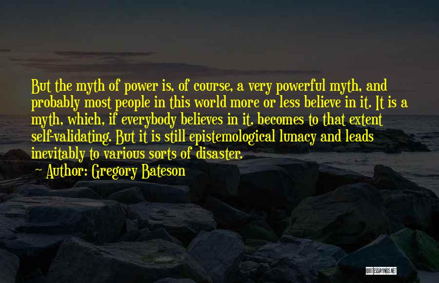 Power Of Myth Quotes By Gregory Bateson