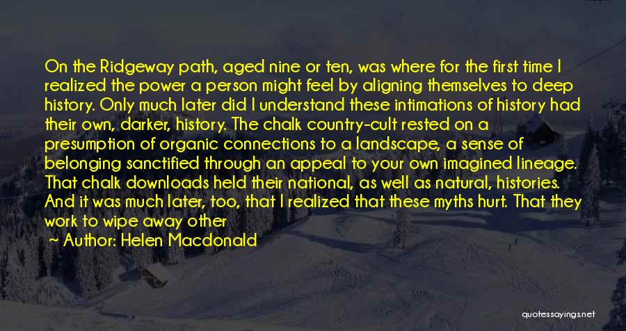 Power Of Myth Quotes By Helen Macdonald