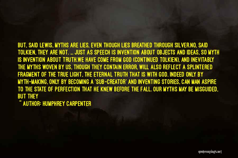 Power Of Myth Quotes By Humphrey Carpenter