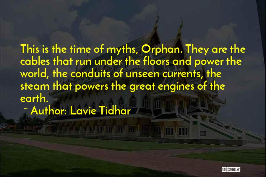 Power Of Myth Quotes By Lavie Tidhar
