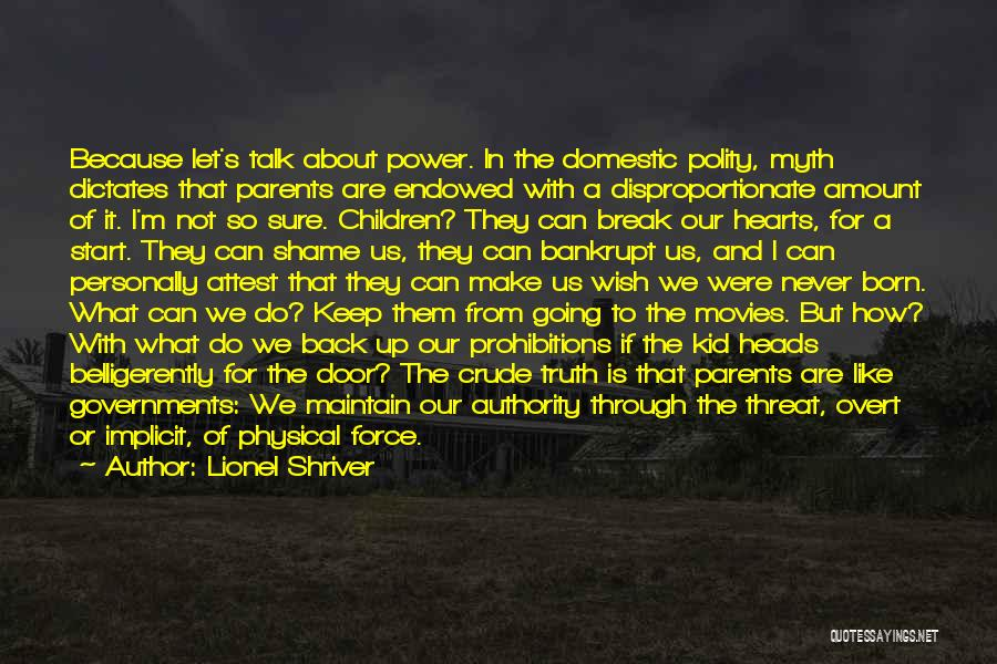 Power Of Myth Quotes By Lionel Shriver
