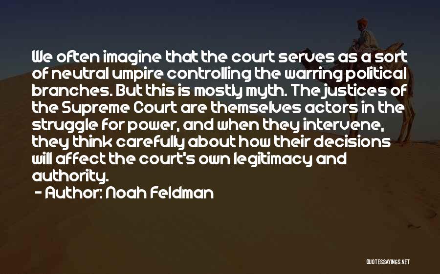 Power Of Myth Quotes By Noah Feldman