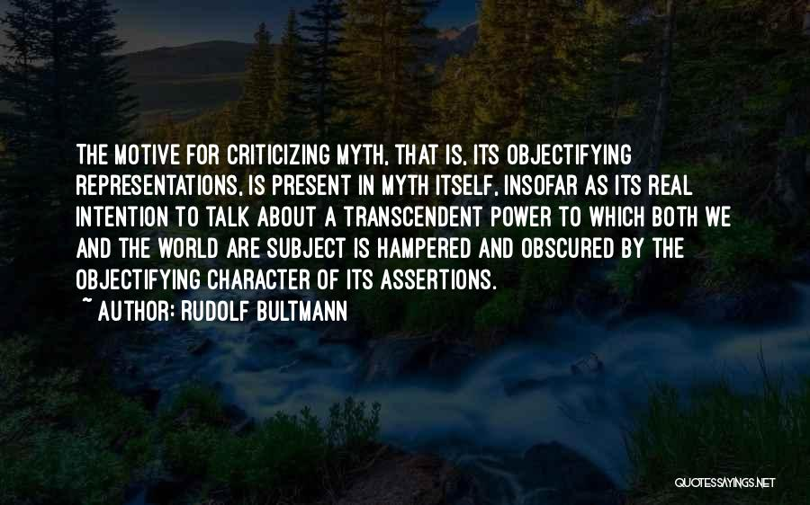Power Of Myth Quotes By Rudolf Bultmann