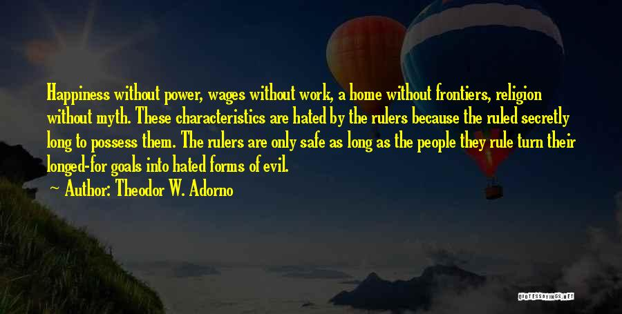 Power Of Myth Quotes By Theodor W. Adorno