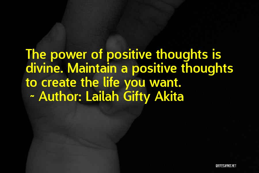 Power Of Positive Living Quotes By Lailah Gifty Akita