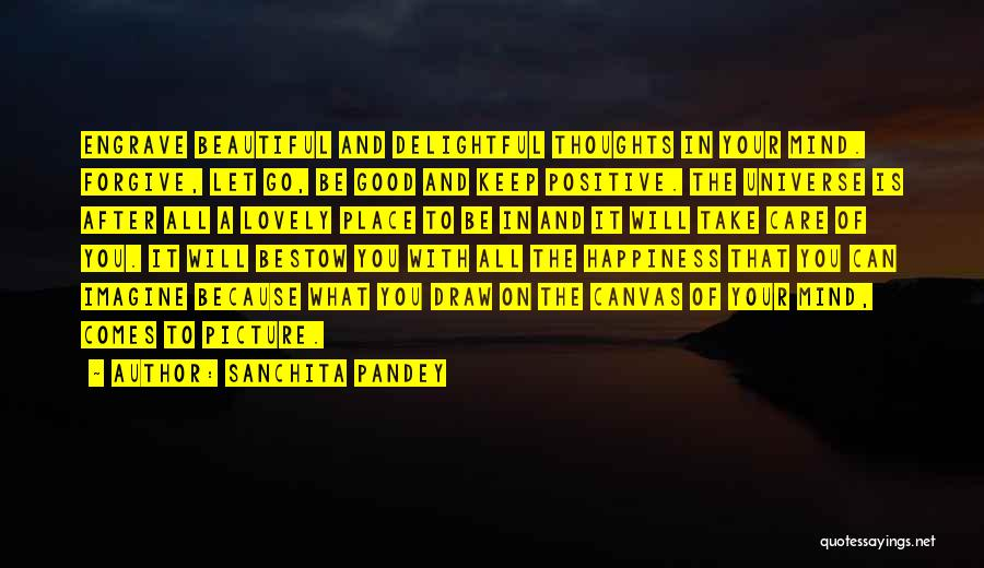 Power Of Positive Living Quotes By Sanchita Pandey