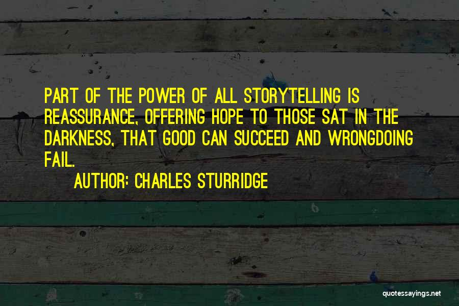 Power Of Storytelling Quotes By Charles Sturridge