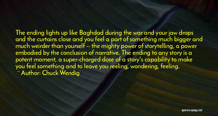 Power Of Storytelling Quotes By Chuck Wendig