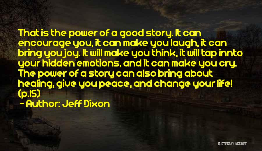 Power Of Storytelling Quotes By Jeff Dixon
