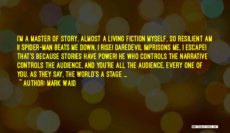 Power Of Storytelling Quotes By Mark Waid