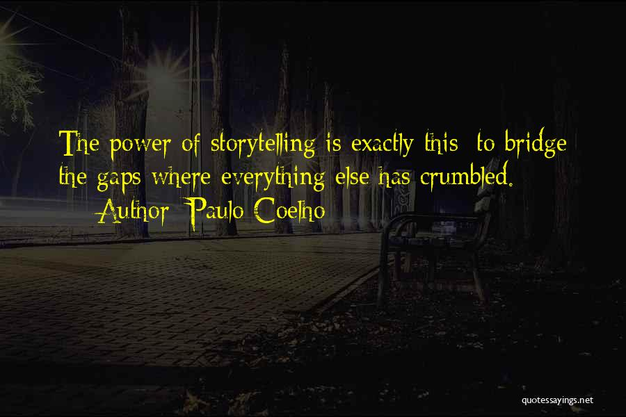 Power Of Storytelling Quotes By Paulo Coelho