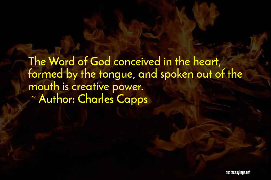 Power Of The Spoken Word Quotes By Charles Capps