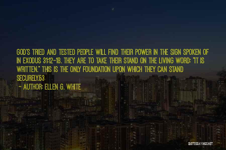Power Of The Spoken Word Quotes By Ellen G. White